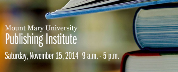 11/15/14: Mount Mary University Publishing Institute